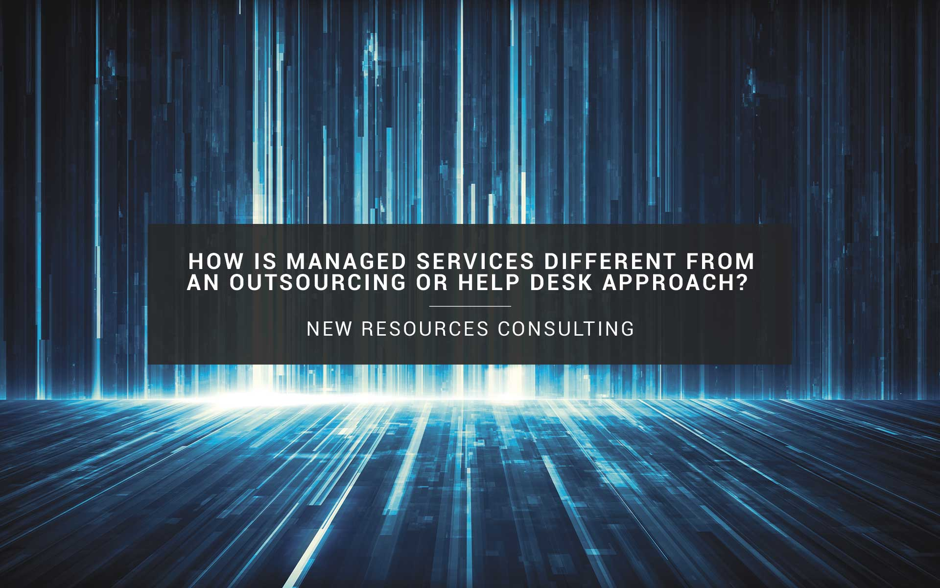New Resources Consulting | Managed Services