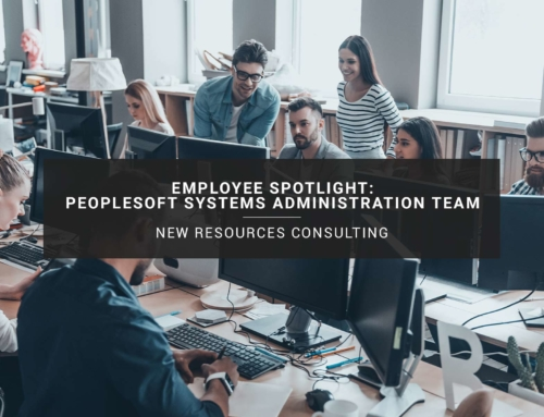 Employee Spotlight: PeopleSoft Systems Administration Team